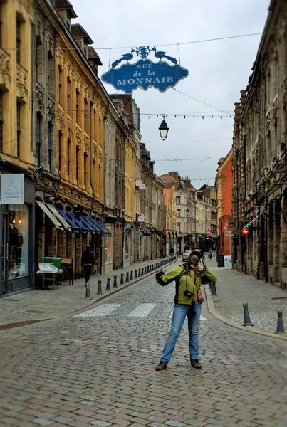 Myself at the entrance of that wonderful street in Lille; Nord-Pas de Calais.