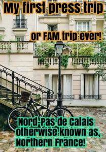 first press trip; press trip; FAM trip; FAM; press; blogger trip; blogger; blogging; Nord-Pas de Calais; Northern France; North France; France, French, Atout France; French trip; trip to France; first time