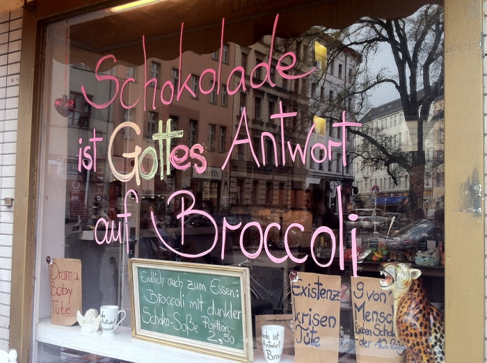 """Chocolate is God's answer to broccoli!"" at the Chocolteria Sünde in Kreuzberg - Berlin."