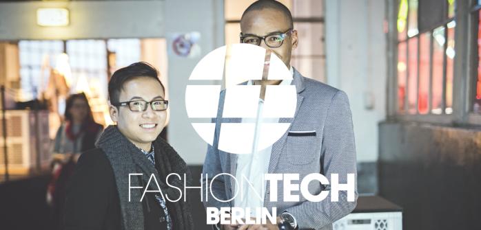 Fashion Tech Berlin - Berlin Fashion Week