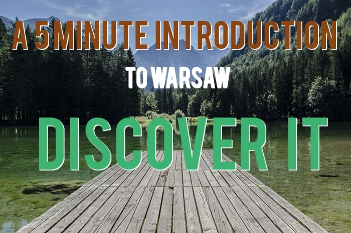 A 5 Minute Introduction to Warsaw! Discover it!