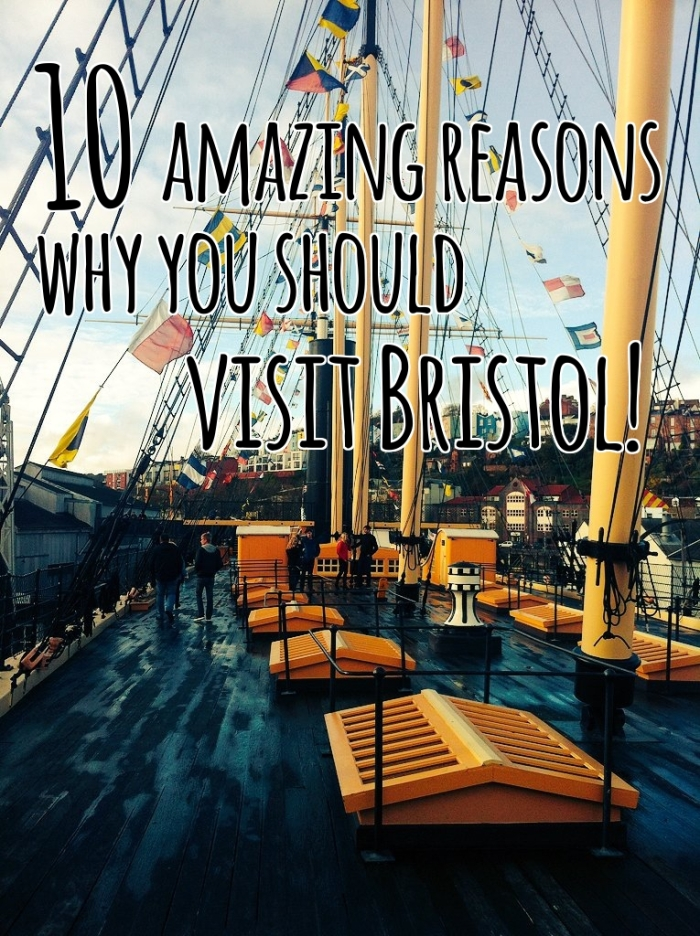 10 amazing reasons why you should Visit Bristol!