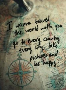 travel the world; travel; I want to travel with you; travel together; family travel; travel; be happy; happy; happiness