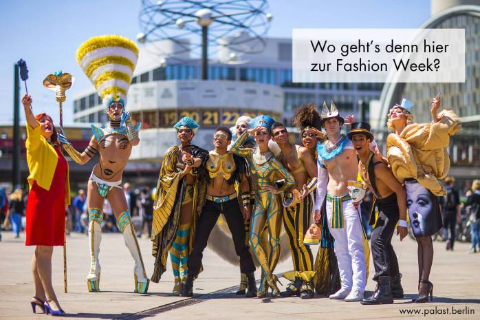 Which way is Fashion Week? THE WYLD at Friedrichstadt-Palast, Berlin.