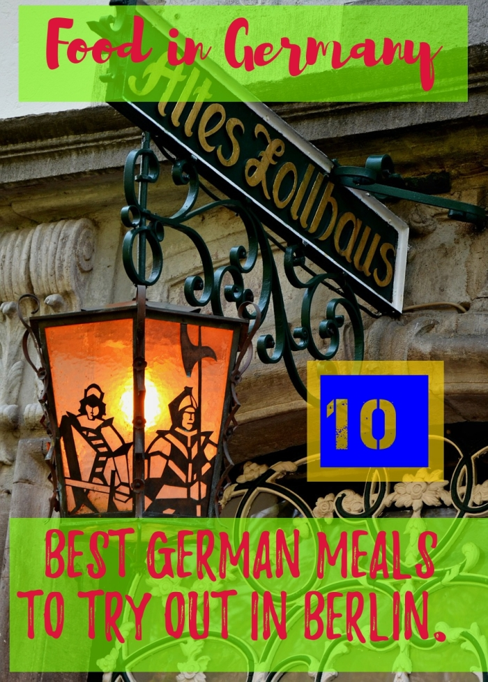 Food in Germany: 10 delicious best German meals to try out in Berlin - Because German food isn't as rustic as you think!