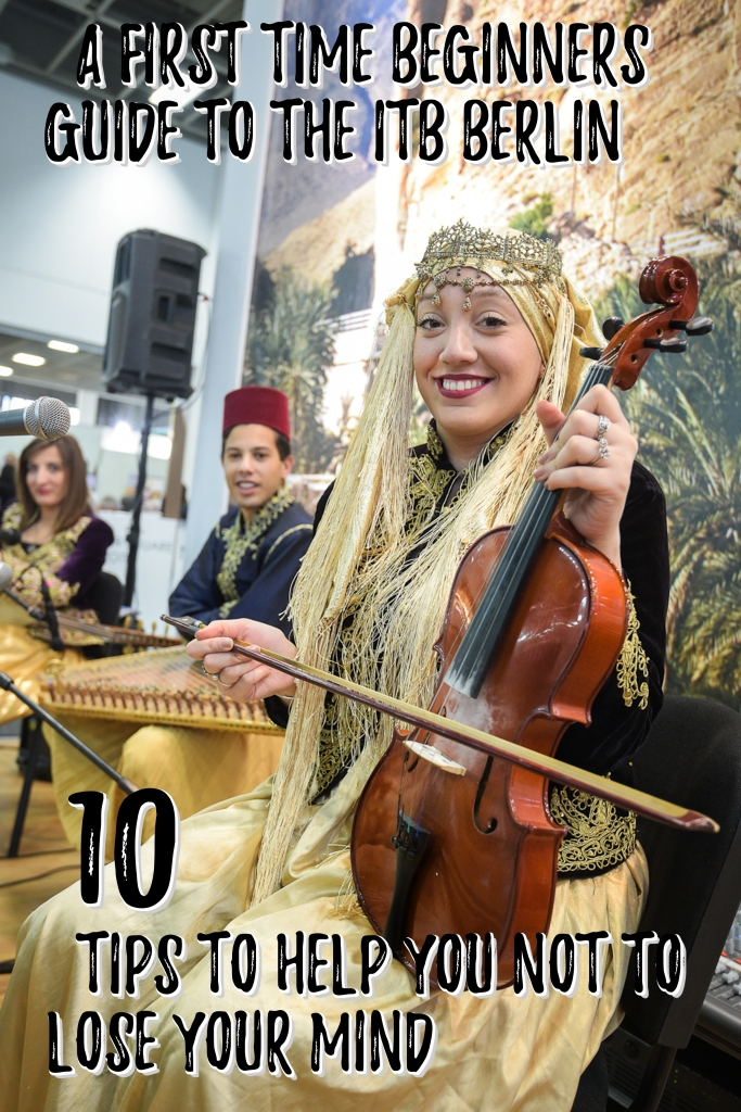 A first time beginners guide to the ITB Berlin: 10 tips to help you not to lose your mind!